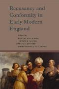 Studies and Texts #170: Recusancy and Conformity in Early Modern England: Manuscript and Printed Sources in Translation