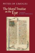 The Moral Treatise on the Eye