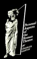 Personal Aspects of the Roman Theatre