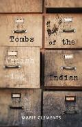 Tombs of the Vanishing Indian