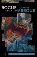 Rogue Cells/Carbon Harbour