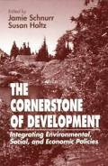 Cornerstone of Development Integrating Environmental Social & Economic Policies
