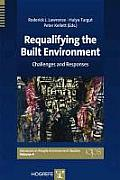 Requalifying the built environment; challenges and responses