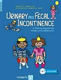 Urinary and Fecal Incontinence: A Training Program for Children and Adolescents [With CDROM]