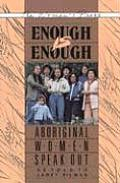 Enough Is Enough Aboriginal Women Speak