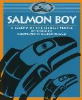 Salmon Boy (Legends of the Sechelt Nation)