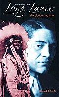 Chief Buffalo Child Long Lance The Glorious Impostor