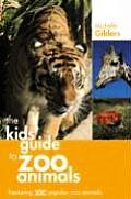 A Kid's Guide to Zoo Animals