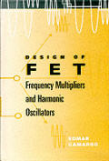 Design of FET: frequency multipliers and harmonic oscillators