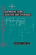 Electronic Filter Analysis & Synthesis