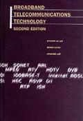 Broadband Telecommunications Technology