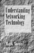 Understanding networking technology :concepts, terms, and trends