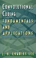 Convolutional Coding: Fundamentals and Applications