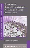 Cellular Communications: Worldwide Market Development