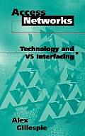 Access Networks Technology and V5 Interfacing