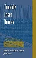 Tunable Laser Diodes (Artech House Optoelectronics Library)