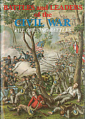 Battles & Leaders of the Civil War #01: Battles and Leaders of the Civil War V1 - The Opening Battles