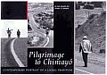 Pilgrimage to Chimayo: Contemporary Portrait of a Living Tradition