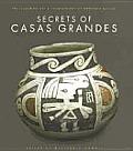 Secrets of Casas Grandes