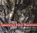 America's First Warriors: Native Americans and Iraq