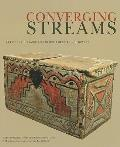 Converging Streams: Art of the Hispanic & Native American Southwest from Preconquest Times to the Twentieth Century