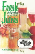 Fresh Vegetable & Fruit Juices Whats Missing in Your Body