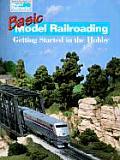 Basic Model Railroading: Getting Started in the Hobby (Model Railroader Books)