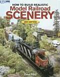 How to Build Realistic Model Railroad Scenery (Model Railroader Books)