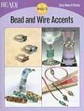 Bead and Wire Accents: 13 Projects