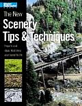 New Scenery Tips & Techniques Projects & Ideas That Bring Your Layout to Life
