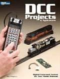DCC Projects & Applications: Digital Command Control for Your Model Railroad (Model Railroader) Cover