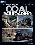 The Model Railroader's Guide to Coal Railroading (Model Railroader)