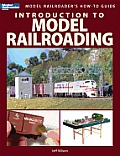 Introduction to Model Railroading (Model Railroader's How-To Guides) Cover