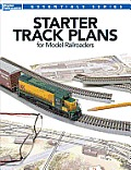 Starter Track Plans for Model Railroaders (Model Railroader Books: Essentials) Cover