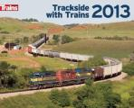 Trackside with Trains Calendar