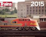 Trains Magazine 2015 Calendar