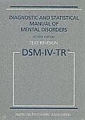 Diagnostic & Statistical Manual of Mental Disorders Dsm IV Tr Text Revision