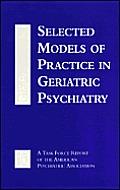 Selected Models of Practice in Geriatric Psychiatry