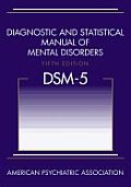 DSM 5 Diagnostic & Statistical Manual of Mental Disorders 5th Edition