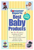 Consumer Reports Best Baby Products 8th Edition
