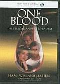 One Blood (Ken Ham's Creation Audio)