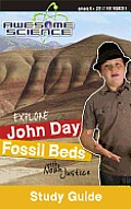 Explore John Day Fossil Beds with Noah Justice Study Guide & Workbook