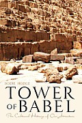 Tower of Babel: The Cultural History of Our Ancestors