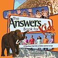Answers Book for Kids #06: The Answers Book for Kids, Volume 6: 22 Questions from Kids on Babel and the Ice Age