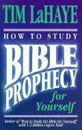 How To Study Bible Prophecy For Yourself