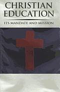 Christian Ed: Its Mandate & Mission