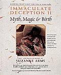 Immaculate Deception II: Myth, Magic & Brith