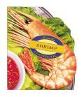 Totally Shrimp Cookbook