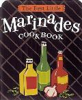 The Best Little Marinades...