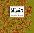 Wicca Cookbook Recipes Ritual & Lore